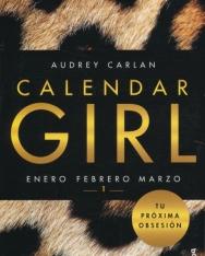 Audrey Carlan: Calendar Girl 1 - Enero, Febrero, Marzo