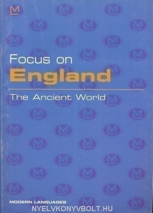Focus on England - The Ancient World