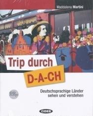 Trip durch D-A-CH mit Audio CD - Deutschsprachige Länder sehen und verstehen