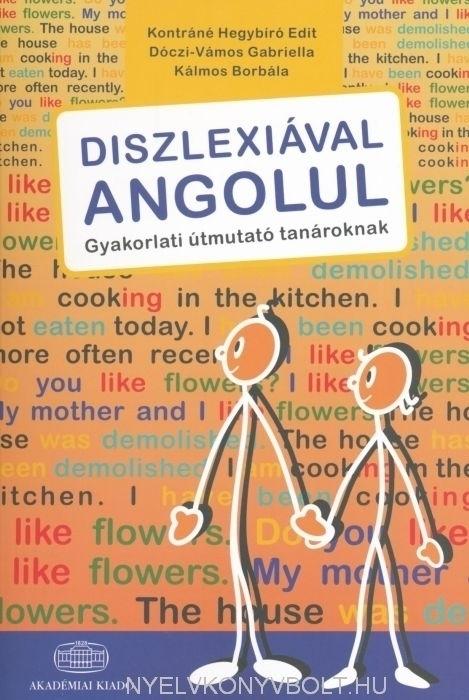 Diszlexiával Angolul