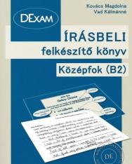 DExam írásbeli felkészítő könyv középfok B2 (második átdolgozott és bővített kiadás)