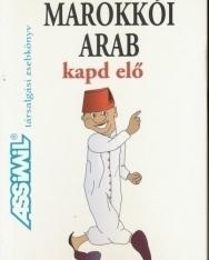 Assimil - Marokkói arab kapd elő - Társalgási zsebkönyv