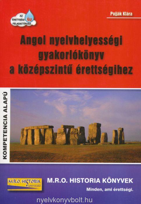 Angol nyelvhelyességi gyakorlókönyv a középszintű érettségihez - Kompetencia alapú