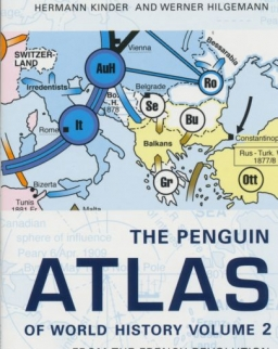 Hermann Kinder and Werner Hilgemann: The Penguin Atlas of World History: From the French Revolution to the Present: From the French Revolution to the Present v. 2