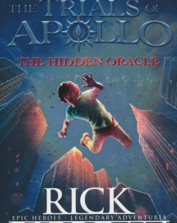 Rick Riordan: The Hidden Oracle (The Trials of Apollo Book 1)