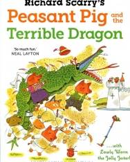 Richard Scarry: Peasant Pig and the Terrible Dragon