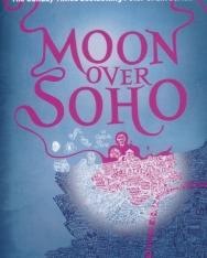 Ben Aaronovitch: Moon Over Soho