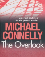 Michael Connelly: The Overlook