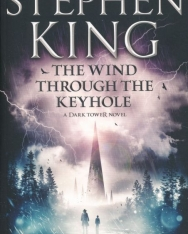 Stephen King: The Wind through the Keyhole: A Dark Tower Novel