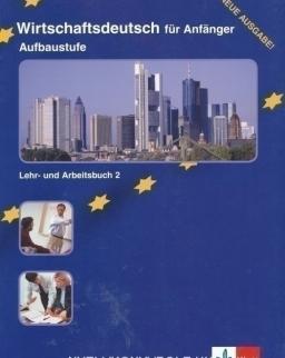 Wirtschaftsdeutsch für Anfänger Aufbaustufe Lehr- und Arbeitsbuch