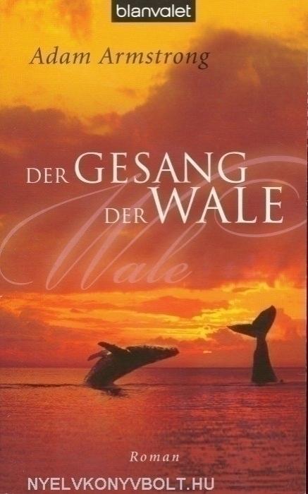 Adam Armstrong: Der Gesang der Wale