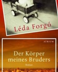 Forgó Léda: Der Körper meines Bruders (A bátyám teste német nyelven)