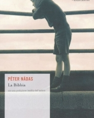 Nádas Péter: La Bibbia (A biblia olasz nyelven)
