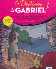 Os Destinos de Gabriel 1: Historias com exercicios (A1-A2)