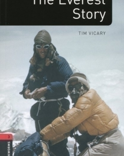 The Everest Story Factfiles - Oxford Bookworms Library Level 3