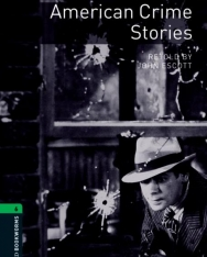 American Crime Stories - Oxford Bookworms Library Level 6