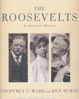 Geoffrey C. Ward: The Roosevelts