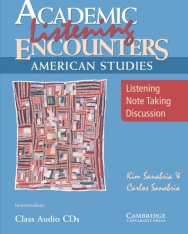 Academic Listening Encounters: American Studies Class Audio CDs: Listening, Note Taking, and Discuss