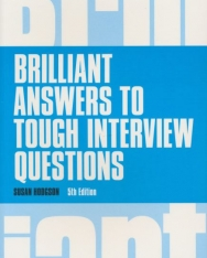 Brilliant Answers to Tough Interview Questions 5th Edition
