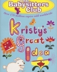 Ann M. Martin: Kristy's Great Idea - The Babysitters Club