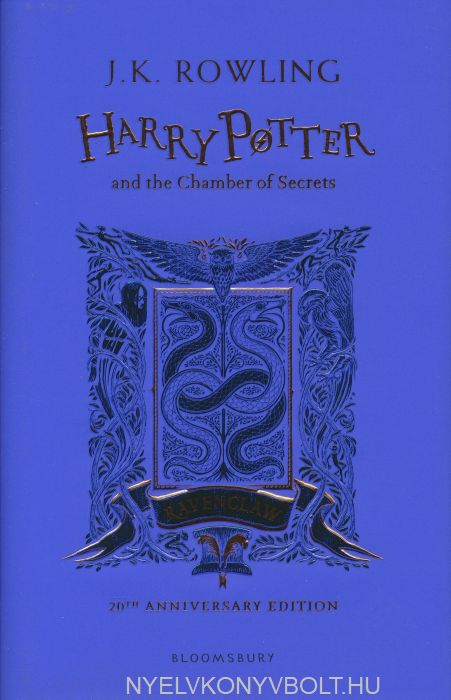 J.K.Rowling: Harry Potter and the Chamber of Secrets - Ravenclaw Edition