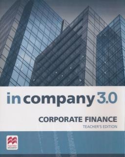 In Company 3.0 Corporate Finance Teacher's Edition - English for speficic purposes
