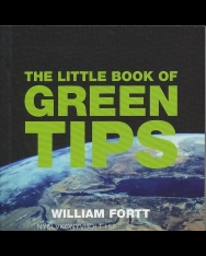 The Little Book of Green Tips - Little Book of Tips
