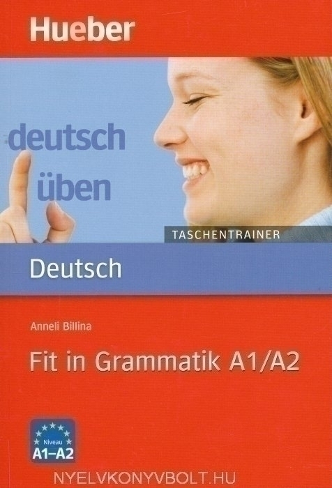 Deutsch Üben - Fit in Grammatik A1/A2