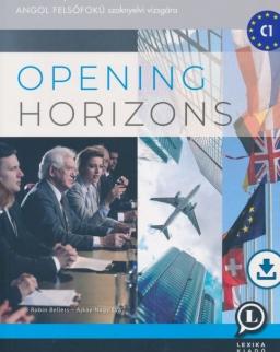 Opening Horizons - Felkészítőkönyv a Nemzetközi kapcsolatok angol felsőfokú szaknyelvi vizsgára