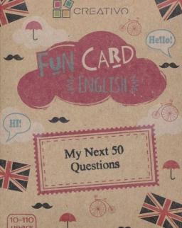 Fun Card English: My Next 50 Questions