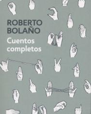 Roberto Bolano: Cuentos completos