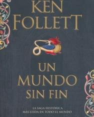 Ken Follett: Un Mundo Sin Fin
