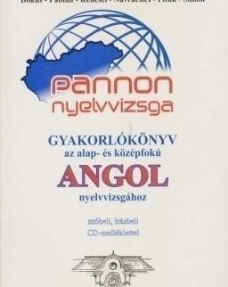 Pannon Nyelvvizsga Gyakorlókönyv az Alap- és Középfokú Angol Nyelvvizsgához + Audio CD