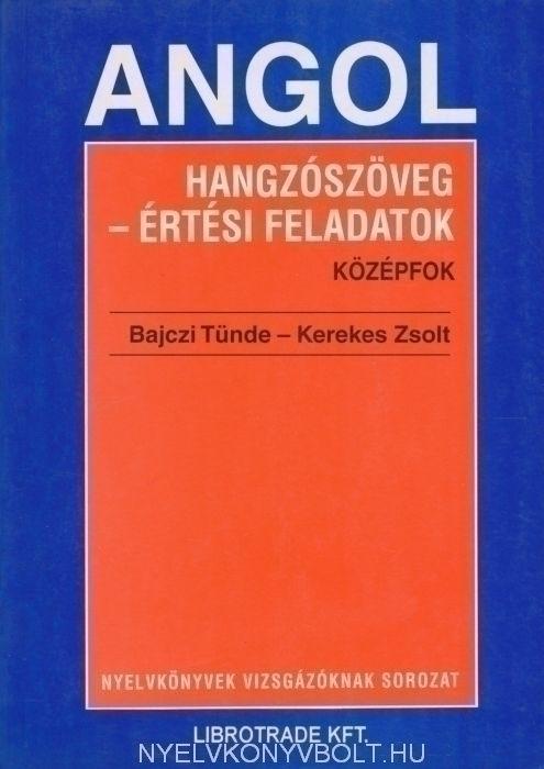 Angol hangzószöveg-értési feadatok középfok