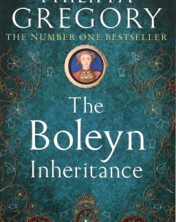 Philippa Gregory: The Boleyn Inheritance