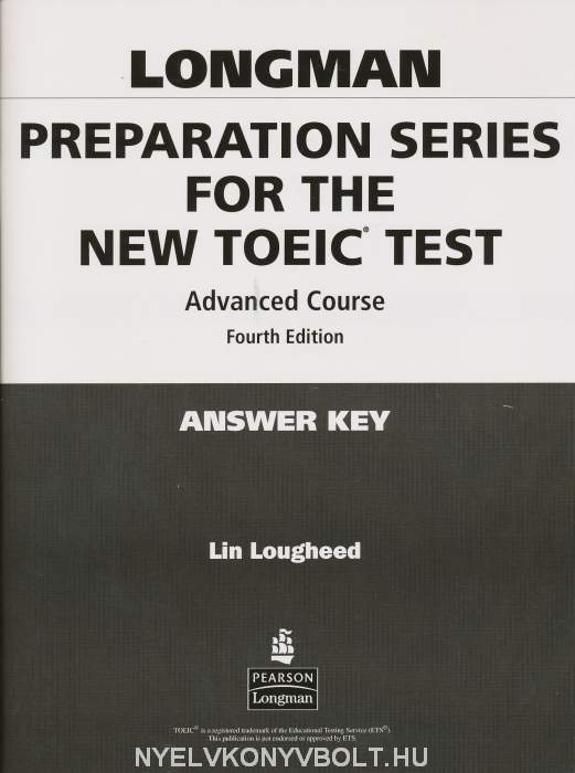 Longman Preparation Series for the New TOEIC Test Advanced Course Answer Key 4th Edition