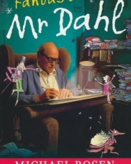 Michael Rosen: Fantastic Mr Dahl