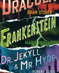 Shelley, Stoker, Stevenson :Frankeinstein, Dracula, Dr. Jekyll and Mr. Hyde