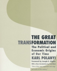 Karl Polanyi: The Great Transformation - The Political and Economic Origins of Our Time (2nd Edition)