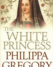 Philippa Gregory: The White Princess