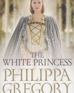 Philippa Gregory: The White Princess