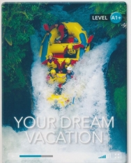 Your Dream Vacation with Online Access - Cambridge Discovery Interactive Readers - Level A1+