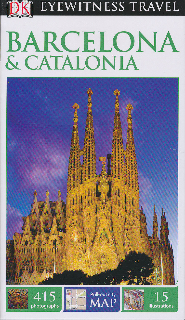DK Eyewitness Travel Guide - Barcelona & Catalonia