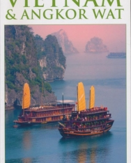 DK Eyewitness Travel Guide - Vietnam & Angkor Wat