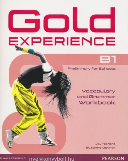 Gold Experience B1 Preliminary for Schools Vocabulary and Grammar Workbook