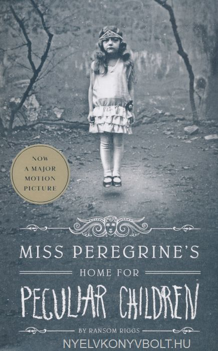 Ransom Riggs: Miss Peregrine's Home for Peculiar Children
