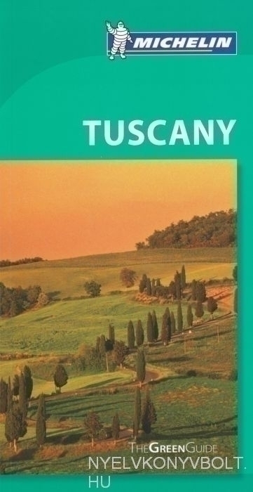 Michelin Green Guide - Tuscany