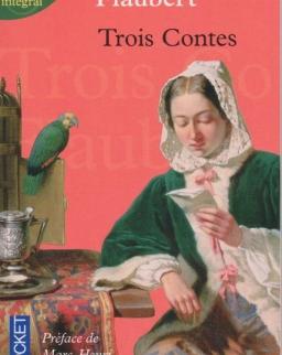Gustave Flaubert: Trois Contes