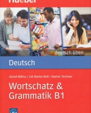 Wortschatz & Grammatik B1 - Deutsch Üben