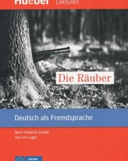 Die Räuber - Hueber Lektüren Leichte Literatur A2